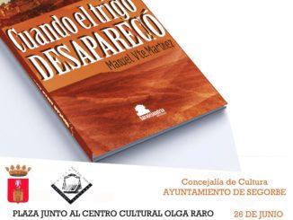 """Presentación de """"Cuando el trigo desapareció"""" de Manuel Vicente Martínez"""